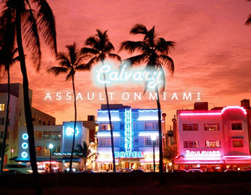Assault on Miami, by Calvary on OurStage
