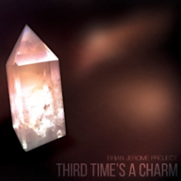 Third Time's A Charm, by Brian Jerome on OurStage