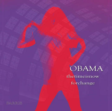 OBAMA- the time is now for change, by  FARRIS on OurStage