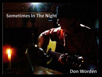 Sometimes in the Night, by Don Worden on OurStage