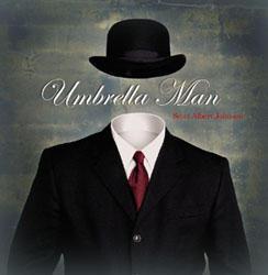 Umbrella Man, by Scott Albert Johnson on OurStage