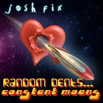 Random Dents, Constant Moans, by Josh Fix on OurStage