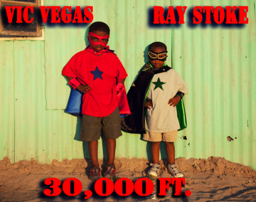 30,000 ft. featuring Ray Stoke, by VIC VEGAS on OurStage