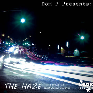 Dom P - The Haze (Prod. By Dom P), by Dom P on OurStage