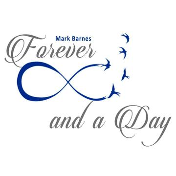 Forever and a Day, by Mark Barnes on OurStage
