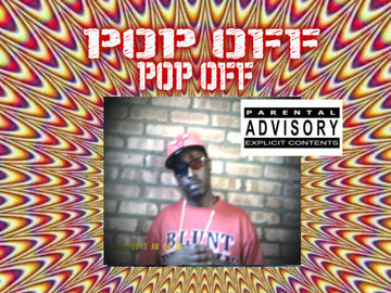 POP OFF, by randgame on OurStage
