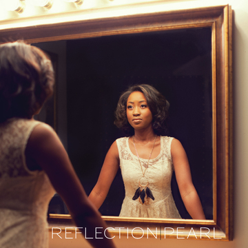 Reflection, by Pearl on OurStage