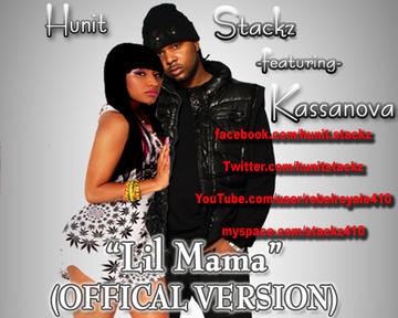 Lil Mama ft Kassanova (Radio Edit Version), by Hunit Stackz on OurStage