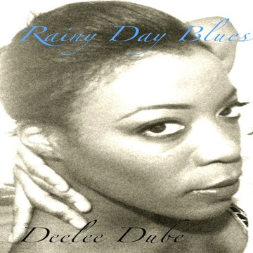 Rainy Day Blues, by Deelee Dube on OurStage