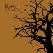 One Mile Down The Road, by Marwood on OurStage