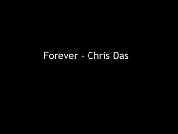 Forever, by Chris Das on OurStage