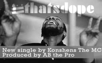 Thats Dope, by Konshens TheMc on OurStage