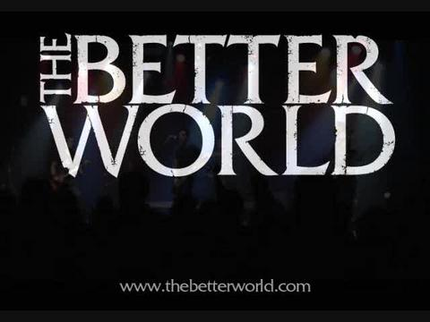 The Better World - Live Compilation, by The Better World on OurStage