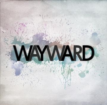 She's Got Me (I Give In), by Wayward on OurStage