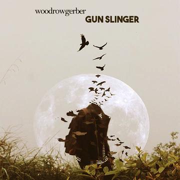 Gun Slinger , by woodrowgerber on OurStage