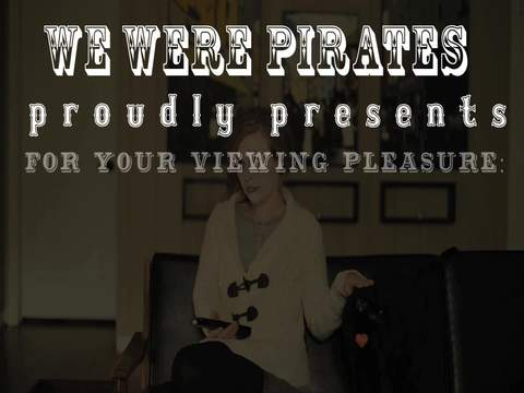 Better Off Without You, by We Were Pirates on OurStage