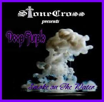 Smoke on The Water (Deep Purple), by Stone Cross on OurStage
