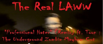 Professional Hater (Remix) Ft. Toon, by The Real Laww on OurStage