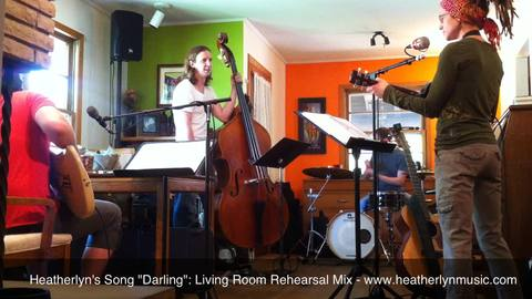 """""""Darling"""" ~ Living Room Rehearsal Mix, by Heatherlyn Music on OurStage"""
