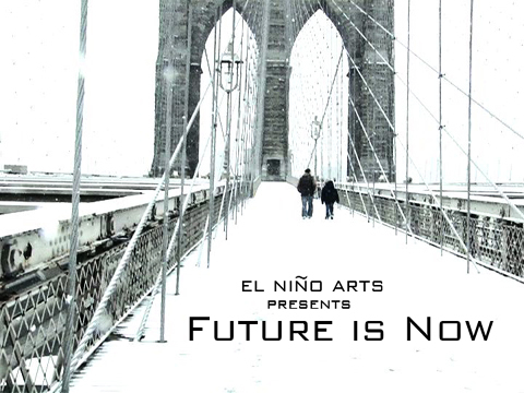Future is Now, by elninoarts on OurStage