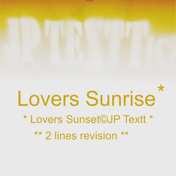 Lovers Sunrise©JP Textt v2, by JP Textt© on OurStage
