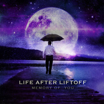 Someday, by Life After Liftoff on OurStage