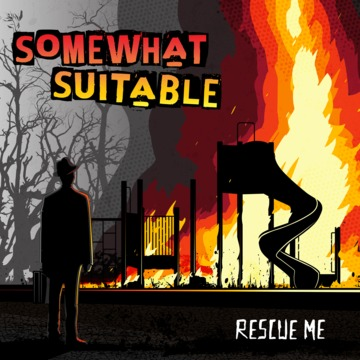 Rescue Me, by Somewhat Suitable on OurStage