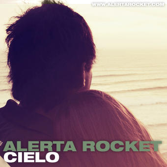Cielo, by Alerta Rocket on OurStage