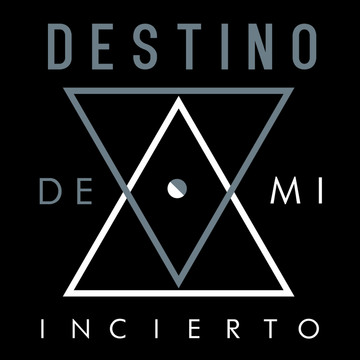 From me (De mi) Destino Incierto, by Destino Incierto on OurStage