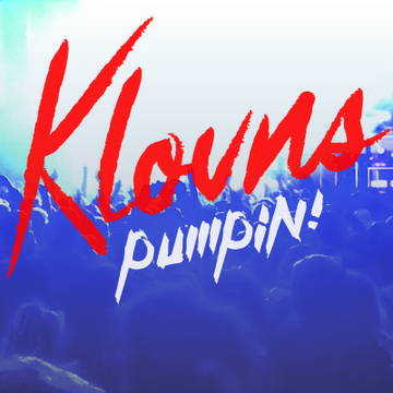 Pumpin! (Original Mix), by Klovns on OurStage