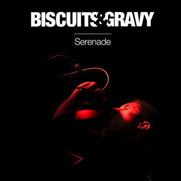 Serenade, by Biscuits & Gravy on OurStage