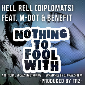 Nothing To Fool With , by 3D Ent. Ent. on OurStage