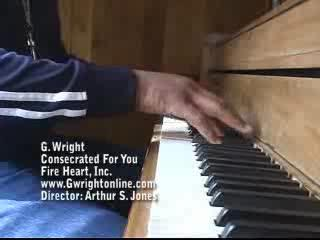 Consecrated For You (music video), by G. Wright on OurStage