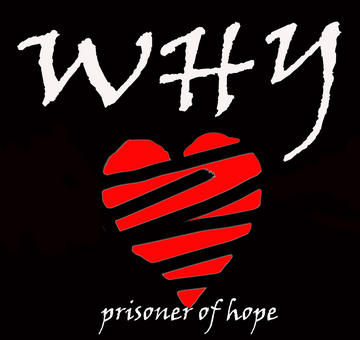 """""""Prisoner of Hope"""" , by WHY (the Band) on OurStage"""