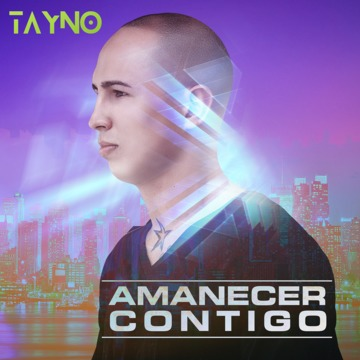 Amanecer Contigo, by Tayno on OurStage