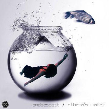 Athera's Water, by AndeeScott on OurStage