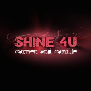 Shine 4U, by Carmen and Camille on OurStage