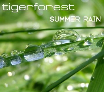 Summer Rain, by Tigerforest on OurStage