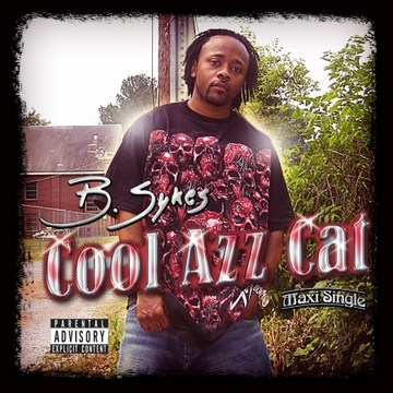 Cool Azz Cat, by B.Sykes on OurStage