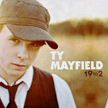 19 to 2, by Ty Mayfield on OurStage