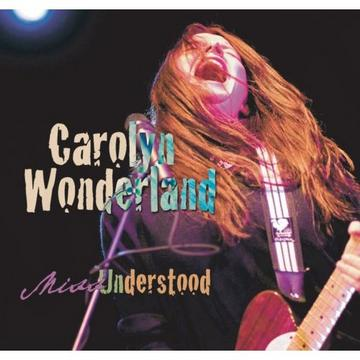 Bad Girl Blues, by Carolyn Wonderland on OurStage