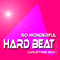 So Wonderful - Hard Beat (Uplifting Mix) , by So Wonderful on OurStage