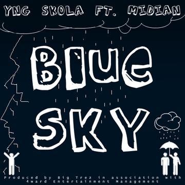 Blue Sky Ft. Midian, by SkoLA on OurStage