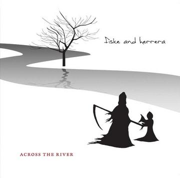Across the River, by Fiske and Herrera on OurStage