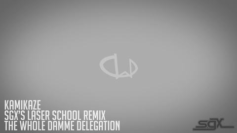 The Whole Damme Delegation - Kamikaze (SGX's Laser School Remix), by sgx on OurStage