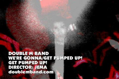 GET PUMPED UP!! DOUBLEMBAND, by DOUBLEMBAND on OurStage