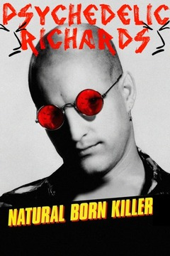Natural Born killer, by Psychedelic Richards on OurStage