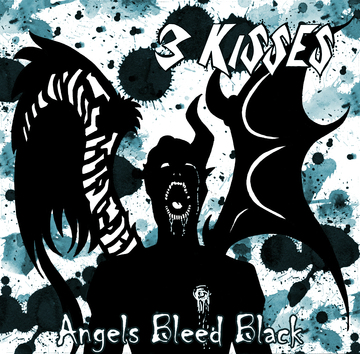 Angels Bleed Black, by 3 Kisses on OurStage