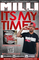 Its My Time, by Milli 2 Commaz on OurStage