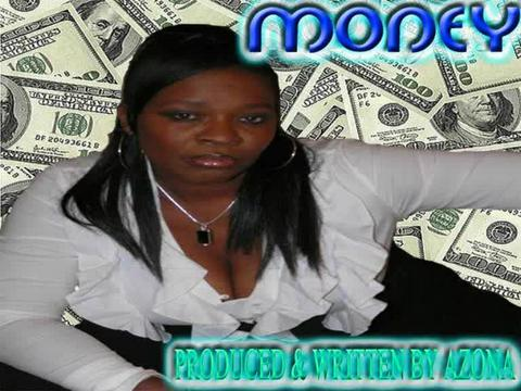 MONEY, by AZONA on OurStage